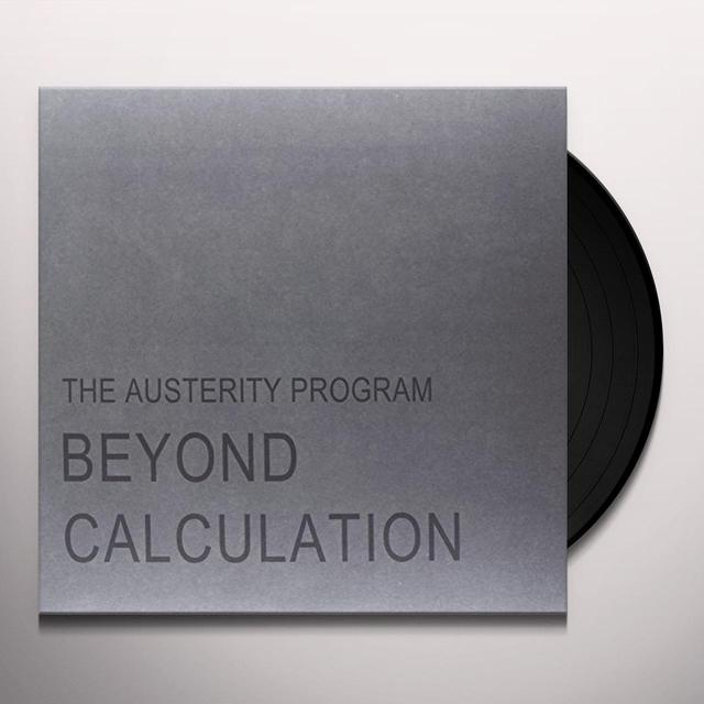 Austerity Program BEYOND CALCULATION Vinyl Record