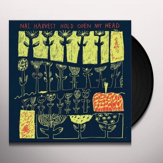 Nai Harvest HOLD OPEN MY HEAD Vinyl Record