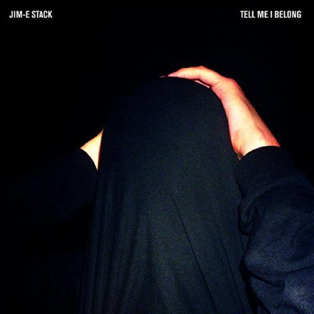 Jim-E Stack TELL ME I BELONG Vinyl Record - Digital Download Included