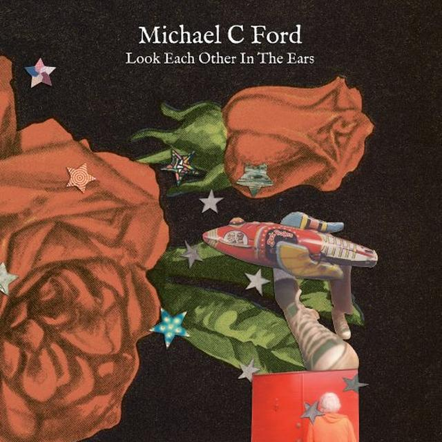 Michael C Ford LOOK EACH OTHER IN THE EARS Vinyl Record
