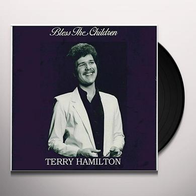 Terry Hamilton BLESS THE CHILDREN Vinyl Record