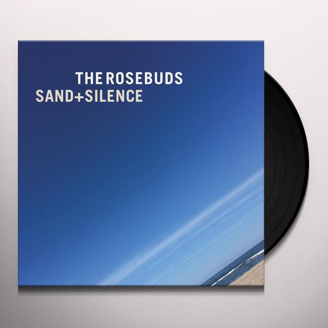 Rosebuds SAND & SILENCE Vinyl Record