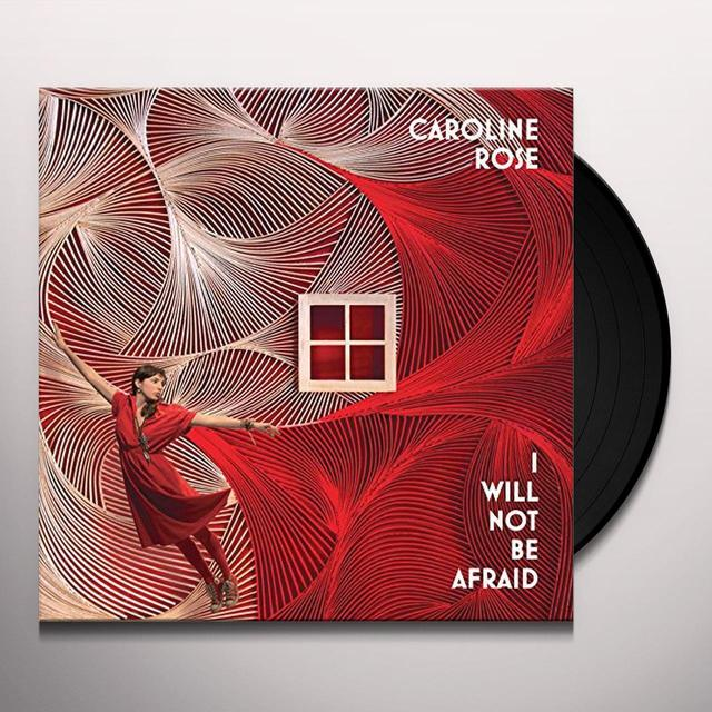 Caroline Rose I WILL NOT BE AFRAID Vinyl Record