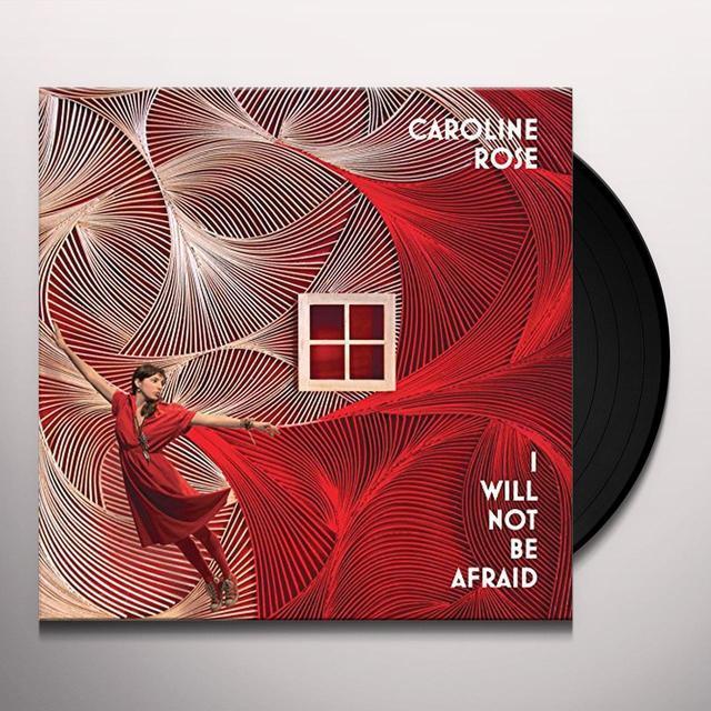 Caroline Rose I WILL NOT BE AFRAID Vinyl Record