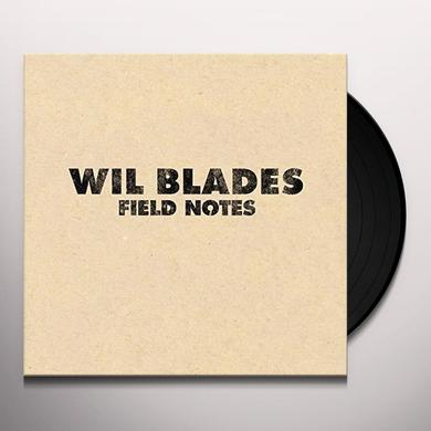 Wil Blades FIELD NOTES Vinyl Record