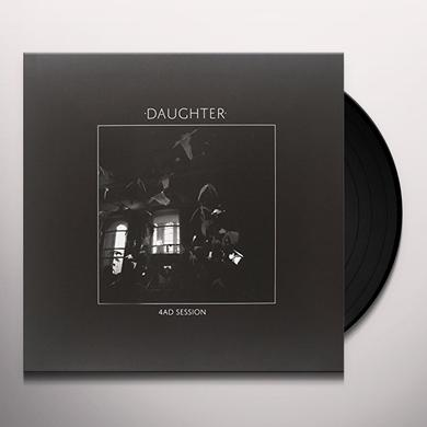Daughter 4AD SESSION EP (HK) Vinyl Record