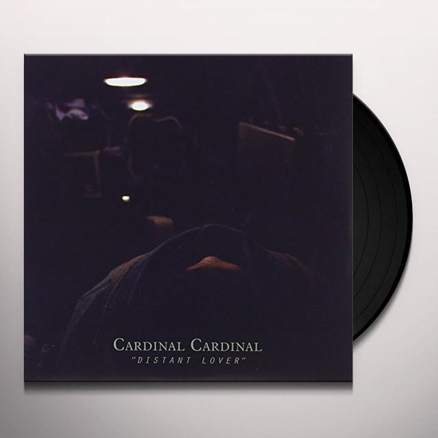 Cardinal Cardinal DISTANT LOVER Vinyl Record