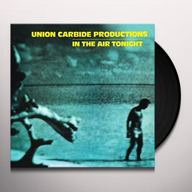 Union Carbide Productions IN THE AIR TONIGHT Vinyl Record - UK Import