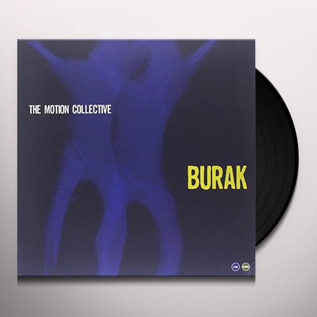 Motion Collective BURAK Vinyl Record