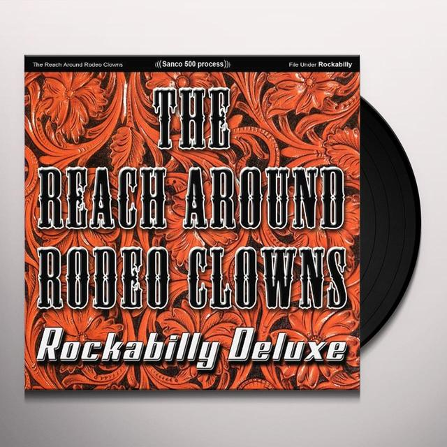 Reach Around Rodeo Clowns ROCKABILLY Vinyl Record - Deluxe Edition