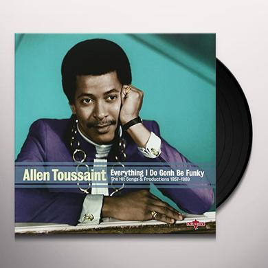 Allen Toussaint EVERYTHING I DO IS GONH BE FUNKY Vinyl Record