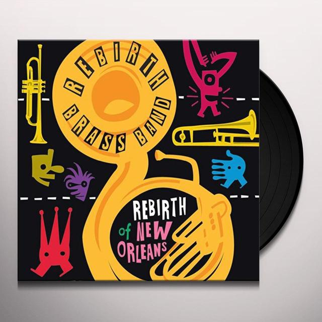 Rebirth Brass Band REBIRTH OF NEW ORLEANS Vinyl Record
