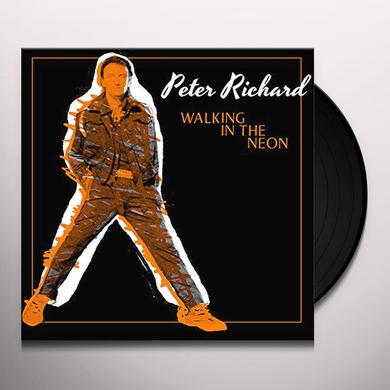 Peter Richard WALKING IN THE NEON Vinyl Record