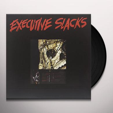 EXECUTIVE SLACKS Vinyl Record