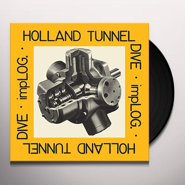 Implog HOLLAND TUNNEL DIVE Vinyl Record