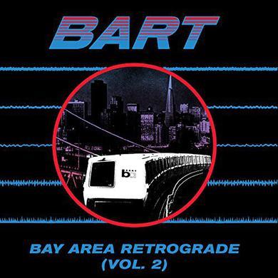 BAY AREA RETROGRADE (BART) 2 / VAR Vinyl Record