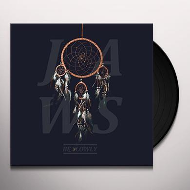 Jaws BE SLOWLY Vinyl Record