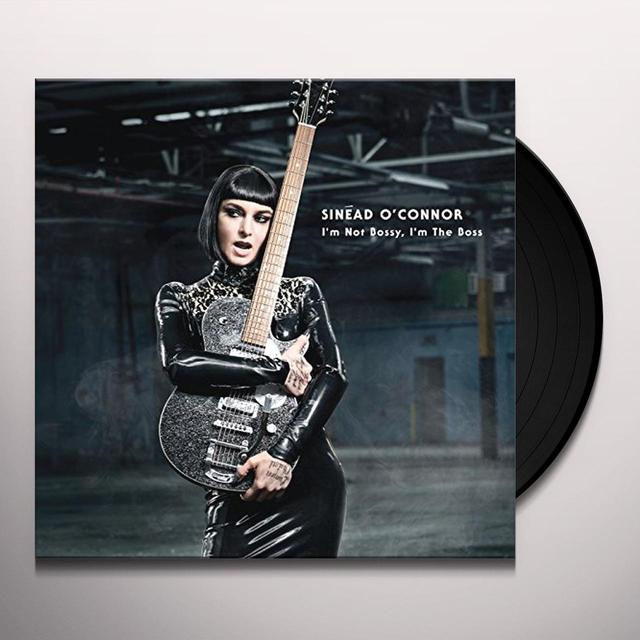 Sinead O'Connor I'M NOT BOSSY I'M THE BOSS Vinyl Record - Digital Download Included