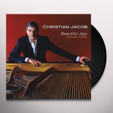 Christian Jacob BEAUTIFUL JAZZ: A PRIVATE CONCERT Vinyl Record