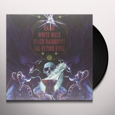 Naam/White Hills/Black Rainbows/The Flying Eyes 4 WAY SPLIT Vinyl Record - Italy Import