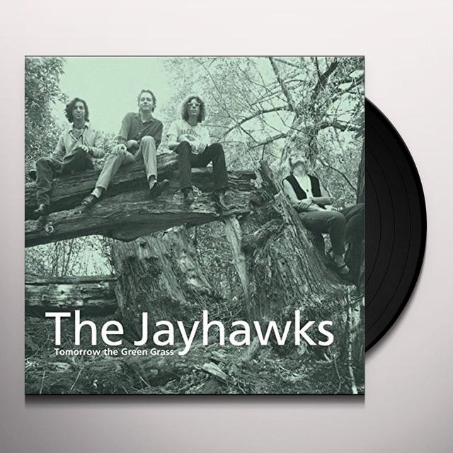 Jayhawks TOMORROW THE GREEN GRASS Vinyl Record