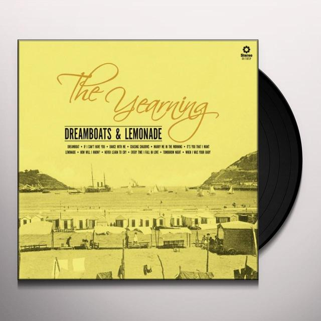 Yearning DREAMBOATS & LEMONADE Vinyl Record