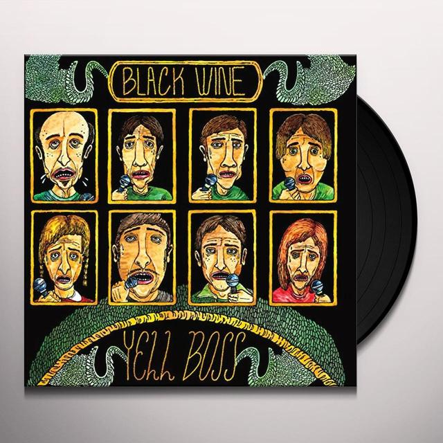Black Wine YELL BOSS Vinyl Record