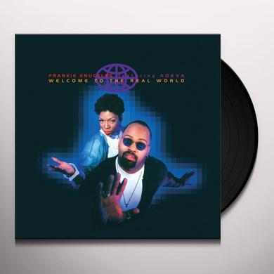 Frankie Knuckles WELCOME TO THE REAL WORLD Vinyl Record