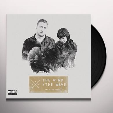 Wind & The Wave FROM THE WRECKAGE Vinyl Record