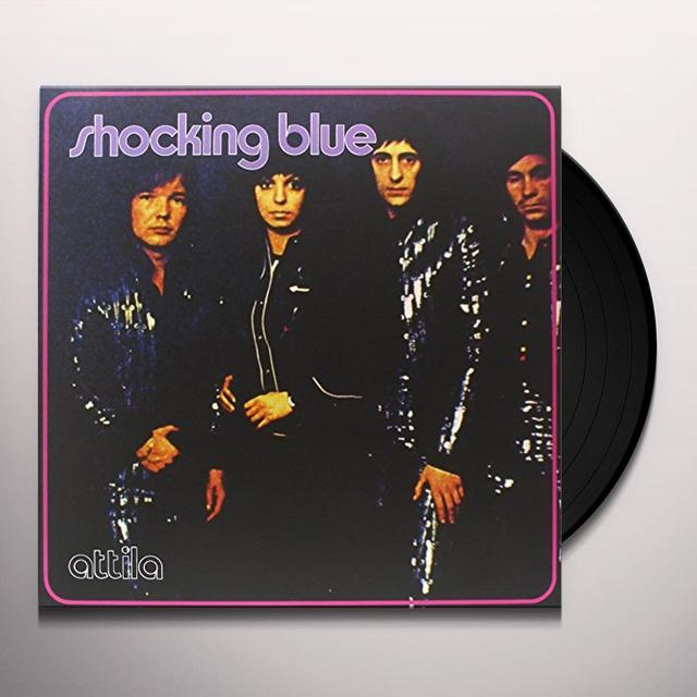 Shocking Blue ATTILA Vinyl Record