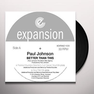 Paul Johnson BETTER THAN THIS Vinyl Record - UK Import