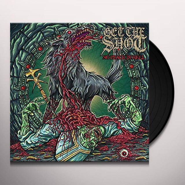 Get The Shot NO PEACE IN HELL Vinyl Record - UK Release