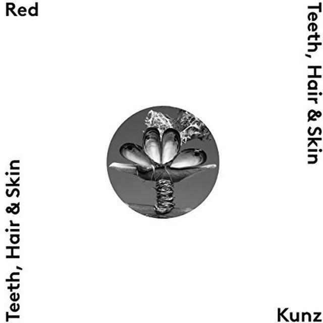 Red Kunz TEETH HAIR & SKIN Vinyl Record - UK Import