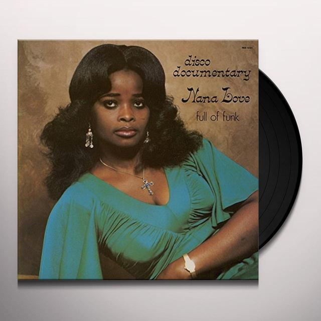 Nana Love DISCO DOCUMENTARY-FULL OF FUNK Vinyl Record - UK Release