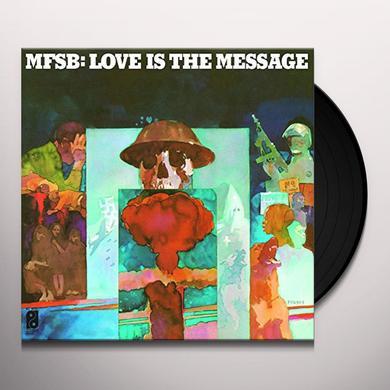 Mfsb LOVE IS THE MESSAGE Vinyl Record - Holland Import