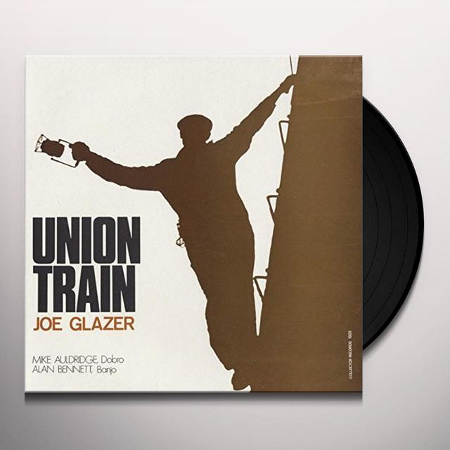 Joe Glazer UNION TRAIN Vinyl Record