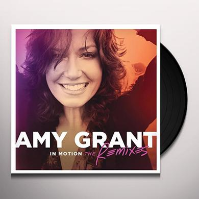 Amy Grant IN MOTION: THE REMIXES Vinyl Record