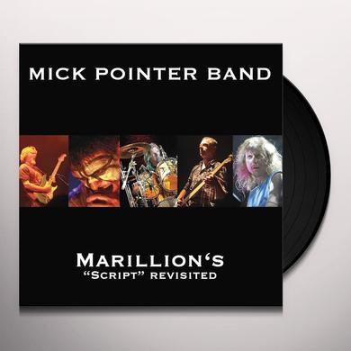 Mick Pointer MARILLION'S SCRIPT REVISITED Vinyl Record - Limited Edition