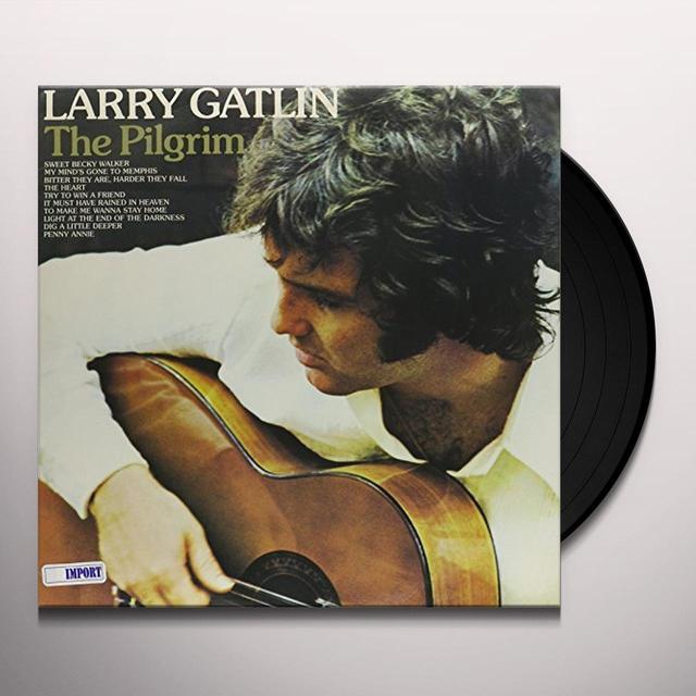 Larry Gatlin PILGRIM Vinyl Record