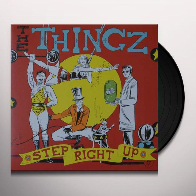 Thingz STEP RIGHT UP Vinyl Record