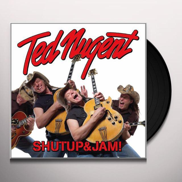 Ted Nugent SHUTUP & JAM! Vinyl Record