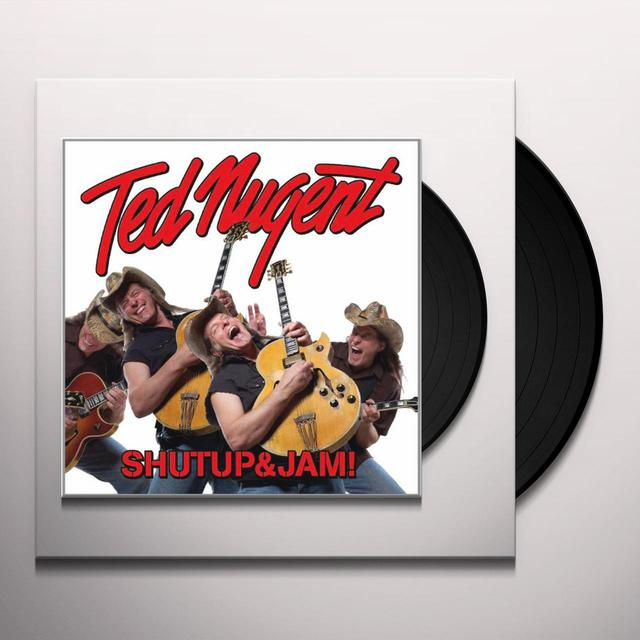 Ted Nugent SHUTUP & JAM! Vinyl Record