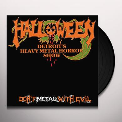 Halloween DON'T METAL WITH EVIL Vinyl Record