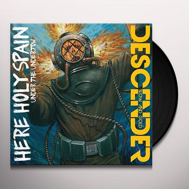 Here Holy Spain / Descender UNDER THE UNDERTOW / SLOW & GOLD Vinyl Record - 180 Gram Pressing