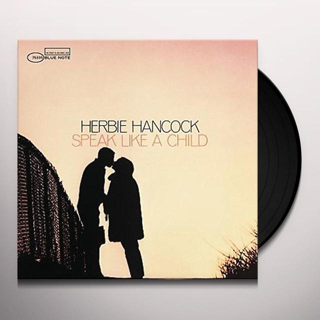 Herbie Hancock SPEAK LIKE A CHILD Vinyl Record