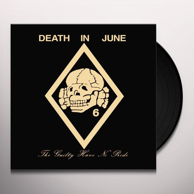 Death In June GUILTY HAVE NO PRIDE (Vinyl)