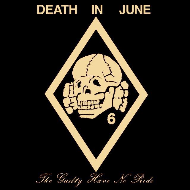 Death In June GUILTY HAVE NO PRIDE (Vinyl)