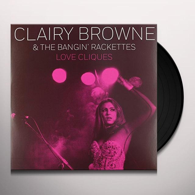 Clairy Browne & Bangin Rackettes LOVE CLIQUES (EP) Vinyl Record