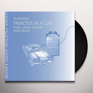 Anne James Chaton TRANSFER / 2 PRINCESS IN A CAR Vinyl Record