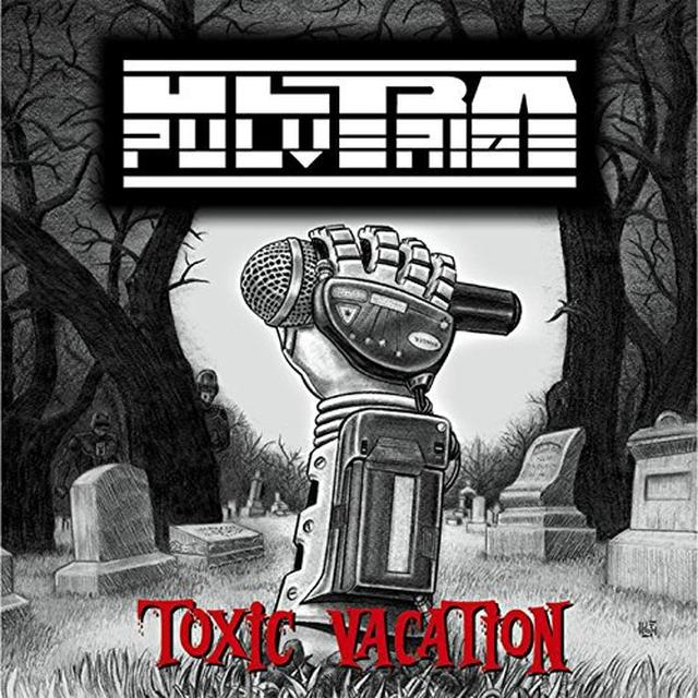 Ultra Pulverize TOXIC VACATION Vinyl Record
